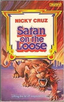 Satan on the loose