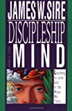 Discipleship of the Mind, James W. Sire, 0877849854