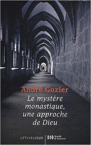 Lire Le mystère monastique, une approche de Dieu pdf, epub