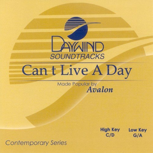 - Can't Live A Day [Accompaniment/Performance Track]