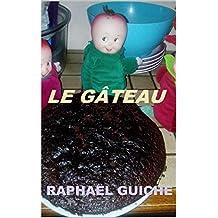Livre pour enfants: Le gâteau (Le Monde de Pomme t. 1) (French Edition)