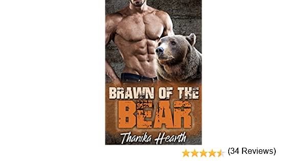 Brawn of the Bear: (Six Pack Book 2) - Kindle edition by Thanika ...