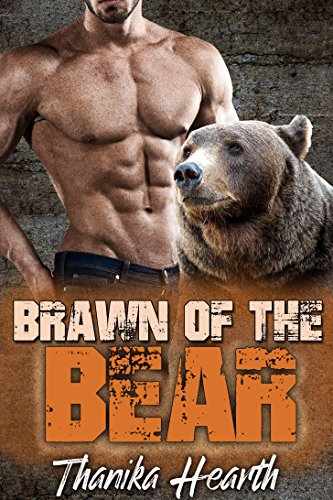 Brawn of the Bear: (Six Pack Book 2) (Best Female Superhero)