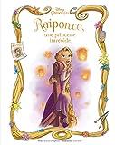 une princesse intr?pide l histoire de raiponce beau livre