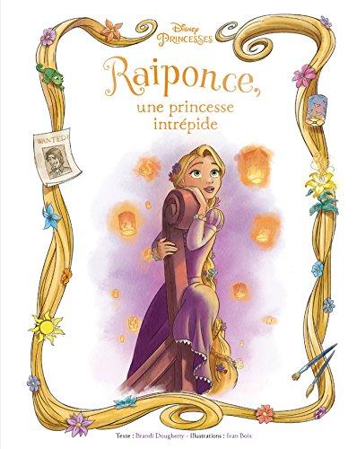 Une princesse intrépide, L'histoire de Raiponce, BEAU LIVRE