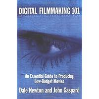 Digital Filmmaking 101