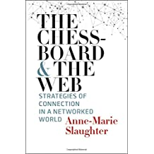 The Chessboard and the Web: Strategies of Connection in a Networked World