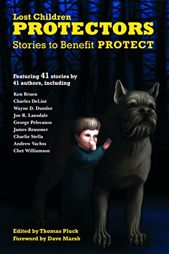 Protectors: Stories to Benefit PROTECT (Protectors Anthologies)