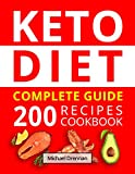 Ketogenic Diet for Beginners: The Complete 14-Day Keto Meal Plan for Weight Loss. Cookbook with 200 Low-Carb, Healthy and Easy to Make Keto Diet Recipes.
