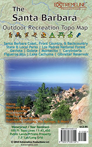 The Santa Barbara Outdoor Recreation Topo Map: Hiking, Mountain Biking, Rock Climbing, Wind Sports, Beaches & Surf Breaks, Trailheads, Camping, Hot ... State & Local Parks, Los Padres...