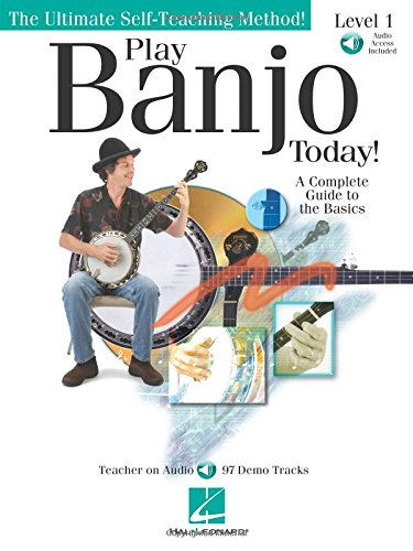 Play Banjo Today! Level One: A Complete Guide to the Basics (Ultimate Self-teaching Method!)