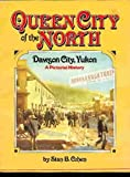 Queen City of the North, Stan B. Cohen, 0929521315