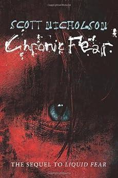 Chronic Fear by [Nicholson, Scott]
