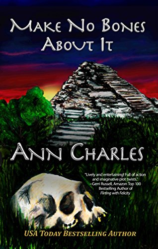 Make No Bones About It (A Dig Site Mystery Book 2)