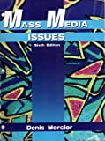 Mass Media Issues, Mercier, Denis, 0787244368