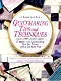 Quiltmaking Tips and Techniques, Jane Townswick, 0875965881