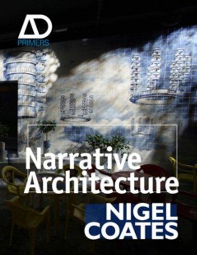 Narrative Architecture (Architectural Design - Primer Architectural Design