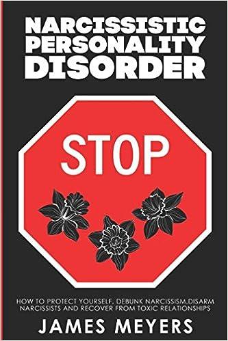 Toxic narcissistic personality disorder