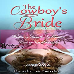 The Cowboy's Bride (Cowboys and Cowgirls)