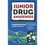 Amphetamines and Other Stimulants (Junior Drug Awareness) by Warburton, Lianne, Callfas, Diana (2007) Library Binding
