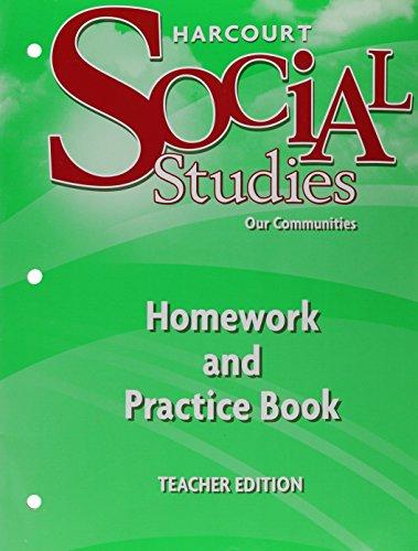 Harcourt Social Studies: Homework and Practice Book Teacher Edition Grade 3