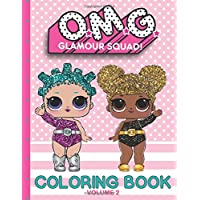 O.M.G. Glamour Squad: Coloring Book (Volume 2)
