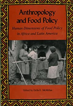 Anthropology and food policy human dimensions of food for Anthropology of food and cuisine