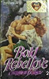 Bold Rebel Love, Christine Dorsey, 0821733370