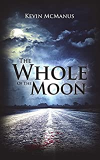 The Whole Of The Moon by Kevin McManus ebook deal