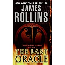 The Last Oracle: A Sigma Force Novel (Sigma Force Series Book 5)