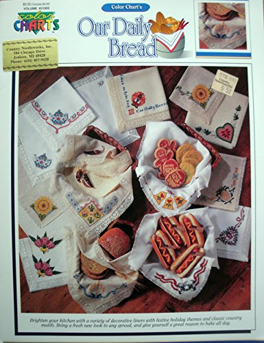 Our Daily Bread Cross Stitch Bread Cloths from Color Charts - Multiple Projects - Holidays and Other (Bread Cloth Cross Stitch Patterns)