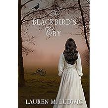 The Blackbird's Cry (Book 2)