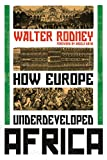: How Europe Underdeveloped Africa