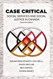 Case Critical: Social Services & Social Justice in Canada