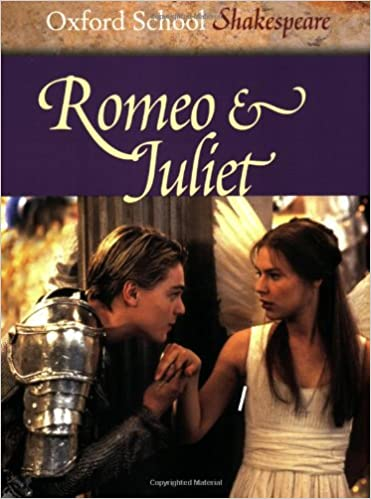 Romeo & Juliet: Oxford School Shakespeare