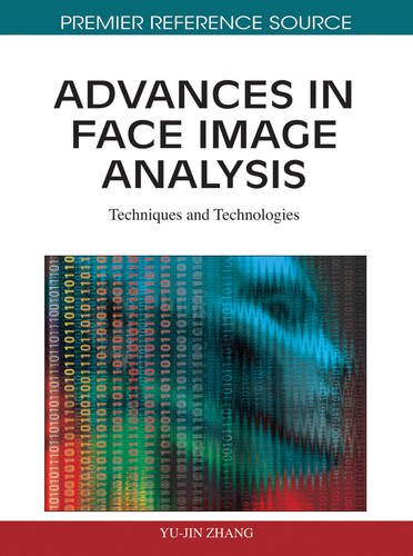 Advances In Face Image Analysis: Techniques And Technologies
