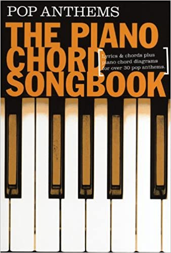 Piano Chord Songbook Pop Anthems Sheet Music For Lyrics Piano