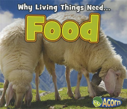 Food (Why Living Things Need)