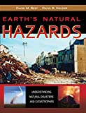 img - for Earth's Natural Hazards: Understanding Natural Disasters and Catastrophes book / textbook / text book