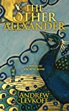 The Other Alexander, Andrew Levkoff, 0983910138