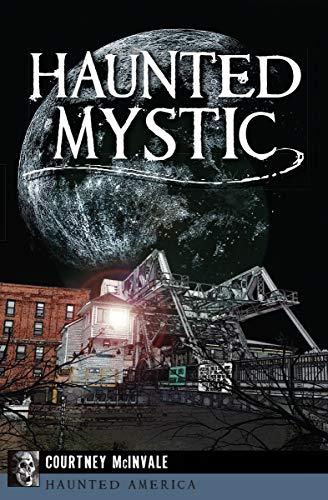 Haunted Mystic (Haunted America)