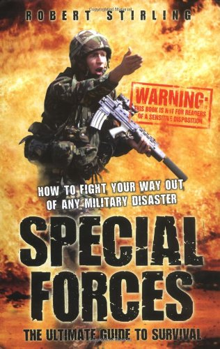Download Special Forces: The Ultimate Guide to Survival pdf epub