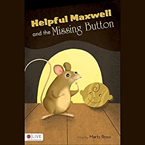 Helpful Maxwell and the Missing Button Audiobook