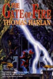 Gate of Fire, Thomas Harlan, 0765336049