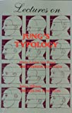 Lectures on Jung's Typology: (1) The Inferior Function; (2) The Feeling Function