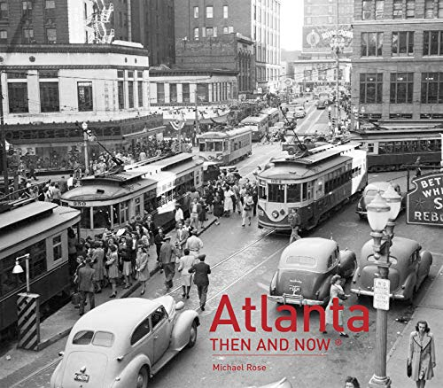Atlanta Then and Now® ()