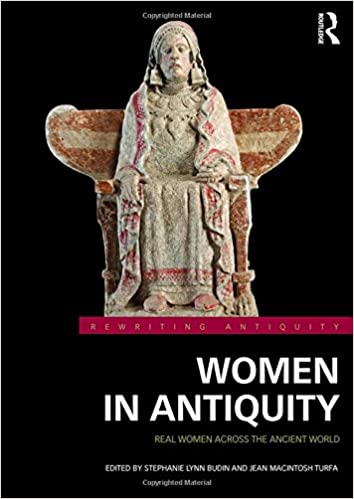 Women in antiquity : real women across the ancient world