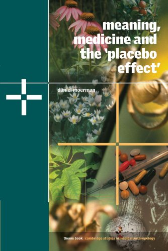 Meaning, Medicine and the 'Placebo Effect' (Cambridge Studies in Medical ()