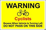 Cyclists Beware - 300mm x 200mm Self adhesive sticker