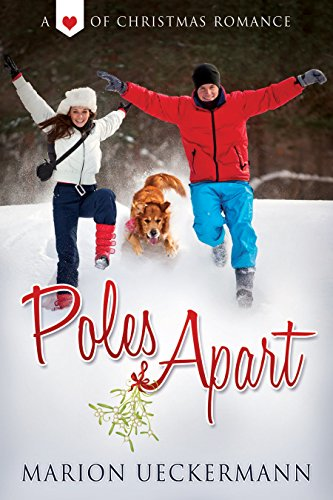 Poles Apart (Heart of Christmas) by [Ueckermann, Marion]